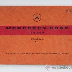 Coches y Motocicletas: CATÁLOGO DE DESPIECE DEL MERCEDES-BENZ MODELO 220 SB, AÑO 1963. Lote 29214277