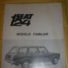 Coches y Motocicletas: ESPECIFICACIONES TECNICAS DEL SEAT 124 MODELO FAMILIAR. ORIGINAL SEAT. 1ª EDICIÓN. AÑO 1969. Lote 29557246
