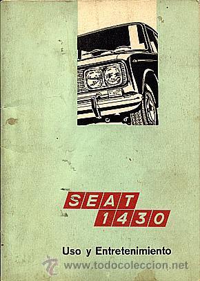SEAT 1430 USO Y ENTRETENIMIENTO (Coches y Motocicletas Antiguas y Clásicas - Catálogos, Publicidad y Libros de mecánica)