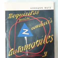 Coches y Motocicletas: MANUAL DE CONDUCCIÓN – H. NUTZ – 1956. Lote 30116313