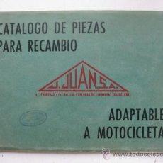 Coches y Motocicletas: CATALOGO DE PIEZAS PARA RECAMBIO ADAPTABLES A MOTOCICLETAS, J. JUAN S.A. - AÑO 1968. Lote 30735571