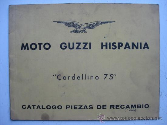 CATALOGO DE MOTO GUZZI HISPANIA, CARDELLINO 75 - 1ª EDICION - AÑOS 1960 (Coches y Motocicletas Antiguas y Clásicas - Catálogos, Publicidad y Libros de mecánica)
