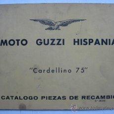 Coches y Motocicletas: CATALOGO DE MOTO GUZZI HISPANIA, CARDELLINO 75 - 1ª EDICION - AÑOS 1960. Lote 30735918