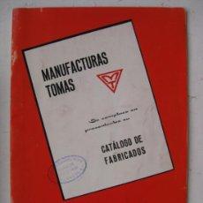 Coches y Motocicletas: MANUFACTURAS TOMAS. CATALOGO DE FABRICADOS, LA PALMA. AÑO 1972. Lote 30771053