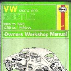 Coches y Motocicletas: HAYNES, MANUAL DEL PROPIETARIO VOLKSWAGEN 1300 Y 1500 CM. BEETLE, 1965 A 1975 EN INGLES. Lote 30776645