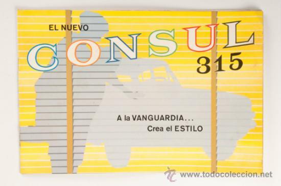 CATALOGO COCHE EL NUEVO FORD CONSUL 315 - FORD MOTOR COMPANY LIMITED - INGLATERRA (Coches y Motocicletas Antiguas y Clásicas - Catálogos, Publicidad y Libros de mecánica)