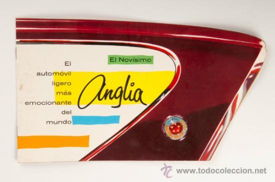 CATÁLOGO COCHE FORD ANGLIA - PRODUCTO DE LA FORD MOTOR COMPANY LIMITED (Coches y Motocicletas Antiguas y Clásicas - Catálogos, Publicidad y Libros de mecánica)