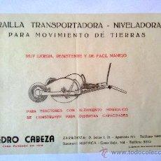 Coches y Motocicletas: FOLLETO PUBLICIDAD DE TRAILLA TRANSPORTADORA NIVELADORA PEDRO CABEZA PARA TRACTORES 1958. Lote 31593607