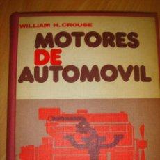 Coches y Motocicletas - LIBRO MOTORES DE AUTOMOVIL MARCOMBO WILLIAM H CROUSE 1971 - 31959811