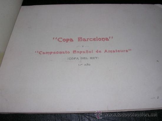 Coches y Motocicletas: COCHES - COPA BARCELONA , PROGRAMA OFICIAL 1911 CAMPEONATO ESPAÑOL DE AMATEURS, COPA DEL REY - Foto 2 - 32179490