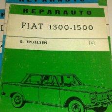 Coches y Motocicletas: FIAT 1300-1500 - REPARAUTO Nº 4. Lote 32288458