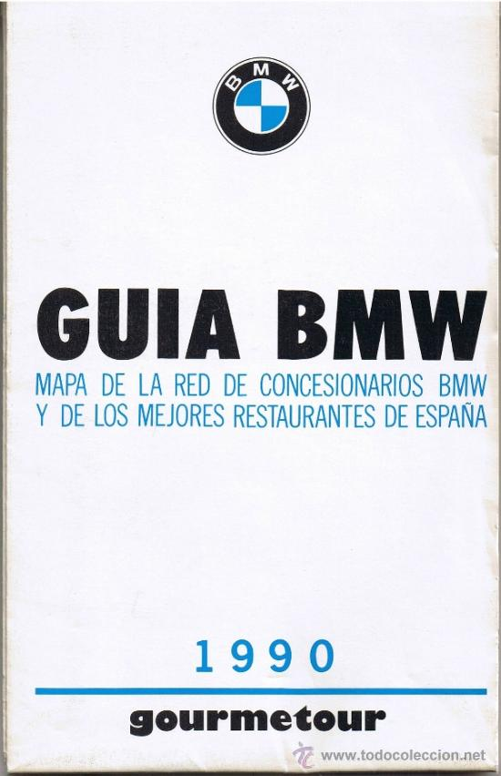 GUIA BMW - 1990 - GOURMETOUR - MAPA RED CONCESIONARIOS Y RESTAURANTES DE ESPAÑA (Coches y Motocicletas Antiguas y Clásicas - Catálogos, Publicidad y Libros de mecánica)
