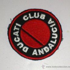Coches y Motocicletas: PARCHE BORDADO DUCATI CLUB ANDALUCIA, MIDE 7 CNTS. Lote 32729009