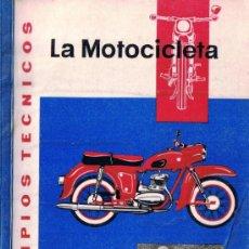Coches y Motocicletas: PRINCIPIOS TÉCNICOS - LA MOTOCICLETA - SIEGFRIED HERRMANN - 1966 - ED. BLUME - VER . Lote 33062796