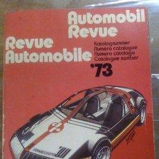 Coches y Motocicletas: CATÁLOGO AUTOMOBIL REVUE AUTOMOBILE - AÑO 1973. Lote 33115073