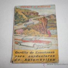 Coches y Motocicletas: LIBRO APRENDA A CONDUCIR AÑOS 1950 . Lote 33245958