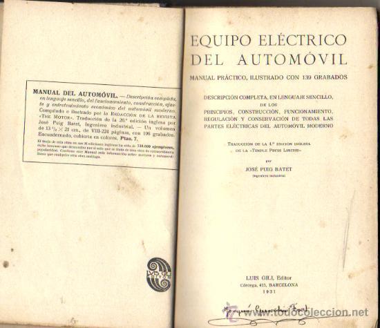 Coches y Motocicletas: EQUIPO ELÉCTRICO DEL AUTOMÓVIL***MANUAL PRACTICO***JOSÉ PUIG BATET ***1.931 - Foto 4 - 33517492