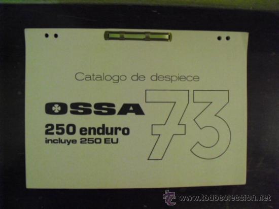 OSSA 250 ENDURO 73 - CATÁLOGO DESPIECE - (Coches y Motocicletas Antiguas y Clásicas - Catálogos, Publicidad y Libros de mecánica)
