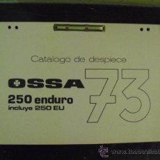 Coches y Motocicletas: OSSA 250 ENDURO 73 - CATÁLOGO DESPIECE -. Lote 33872003