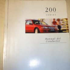 Coches y Motocicletas: MANUAL DEL CONDUCTOR AUTOMOVIL ROVER SERIES 200 1999. Lote 33953048