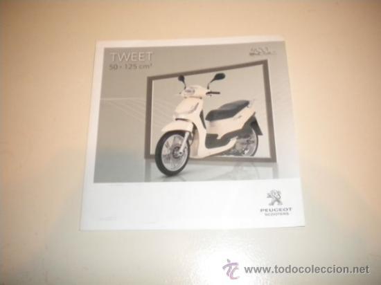 FOLLETO PUBLICITARIO SCOOTER PEUGEOT TWEET 50 -125 C.C. (Coches y Motocicletas Antiguas y Clásicas - Catálogos, Publicidad y Libros de mecánica)