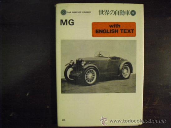 M. G. - HISTORIA EN 115 FOTOS - 1977 (Coches y Motocicletas Antiguas y Clásicas - Catálogos, Publicidad y Libros de mecánica)