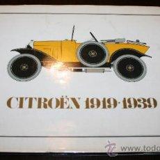 Coches y Motocicletas: LIBRO - CITROËN 1919 - 1939. Lote 34491340