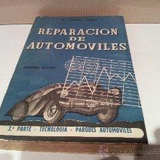 Coches y Motocicletas: REPARACION DE AUTOMOVILES AÑO 1953 SEGUNDA EDICION M.LUCENA TENA. Lote 34584021