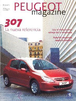 PEUGEOT 307 PEUGEOT MAGAZINE (Coches y Motocicletas Antiguas y Clásicas - Catálogos, Publicidad y Libros de mecánica)
