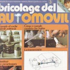 Coches y Motocicletas: REVISTA / FASCICULO - BRICOLAGE DEL AUTOMOVIL Nº 3 - CON PACO COSTAS - ED. UVE - AÑO 1979. Lote 35196640