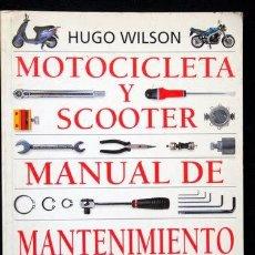 Coches y Motocicletas: SCOOTER , MOTOCICLETA - MANUAL DE MANTENIMIENTO. Lote 35614479