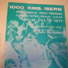 Coches y Motocicletas - PROGRAMA CARRERA 1000 KILOMETROS ISERN MOTO CLUB MOLLET ESCUDERIA ISERN JULIO 1977 - 35619046