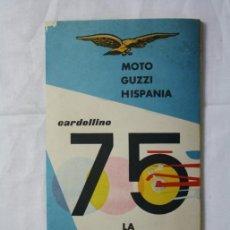 Coches y Motocicletas: FOLLETO PUBLICITARIO DESPLEGABLE MOTO GUZZI HISPANIA 75 CARDELLINO . Lote 35640518