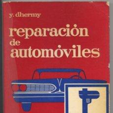 Coches y Motocicletas: REPARACION DE AUTOMOVILES - Y. DHERMY - ED. MARCOMBO 1976. Lote 35677797