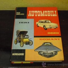 Coches y Motocicletas: AUTOMOBILI - OGGI - DOMANI - 1962. Lote 35692897