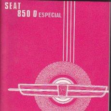 Coches y Motocicletas: MANUAL SEAT 850 D ESPECIAL 1ª EDICION MAYO 1973. Lote 35891400