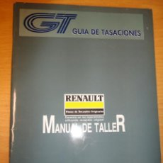 Coches y Motocicletas - MANUAL DE TALLER RENAULT ABRIL 1991 GUIA DE TASACIONES - 35941895
