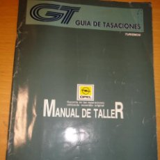 Coches y Motocicletas - MANUAL DE TALLER OPEL MARZO 1996 GUIA DE TASACIONES - 35941943
