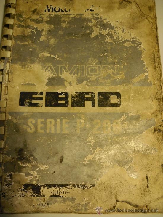 Coches y Motocicletas: MANUAL DE INSTRUCCIONES SERIE EBRO P-200 (NO PEGASO) - Foto 2 - 35990949