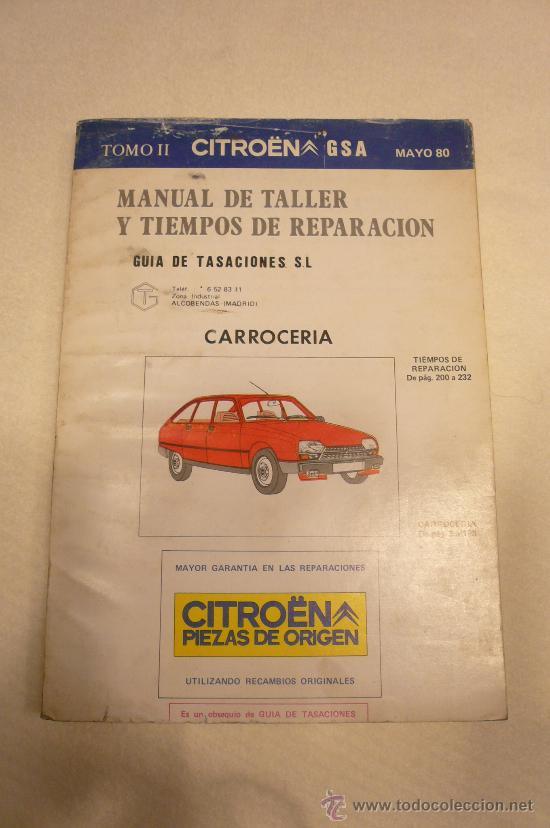 CITROEN GSA MANUAL DE TALLER TOMO II CARROCERIA (Coches y Motocicletas Antiguas y Clásicas - Catálogos, Publicidad y Libros de mecánica)