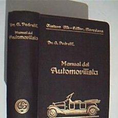 Coches y Motocicletas: MANUAL DEL AUTOMOVILISTA. G. PEDRETTI. EDITORIAL GUATAVO GILI, BARCELONA, 1932. COMO NUEVO. Lote 36197389