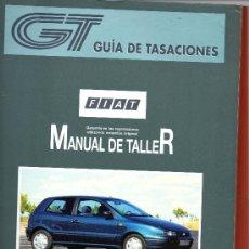 Coches y Motocicletas: GUIA DE TASACIONES FIAT PIEZAS DE ORIGEN MANUAL DE TALLER ENERO 1998. Lote 36265817