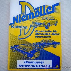Coches y Motocicletas: MERCEDES BENZ CATALOGO GENERAL NIEMÖLLER.. Lote 36786891