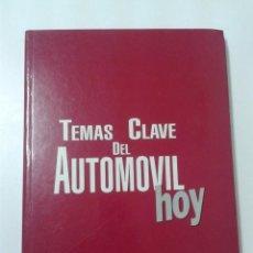 Coches y Motocicletas: TEMAS CLAVE DEL AUTOMOVIL HOY.GUIA PRACTICA COCHE ACTUAL.225 PAGINAS.1987.. Lote 36838453