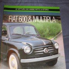 Coches y Motocicletas: LIBROS COCHES AUTOMOVIL - LIBRO FIAT ( SEAT ) 600 Y MULTIPLA. Lote 37112252