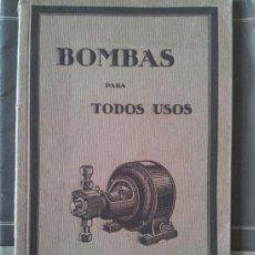 Coches y Motocicletas: BOMBAS PARA TODOS USOS, PIZZALA & CRORY (AÑO 1930) - MOTORES Y DIVERSAS MAQUINAS Y HERRAMIENTAS . Lote 37121698