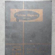 Coches y Motocicletas: MANUAL INSTRUCCIONES MOTOR PERKINS HISPANIA DIESEL MODELO 6.286 Y 6.305 SEPTIEMBRE 1962. Lote 37763565