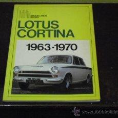 Coches y Motocicletas: LOTUS CORTINA 1963-1970. Lote 37785526