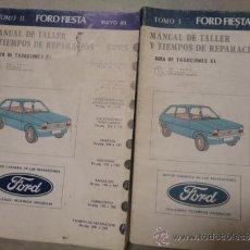 Coches y Motocicletas: MANUAL TALLER Y REPARACION AUTOMOVIL FORD FIESTA MAYO 1980 2 TOMOS. Lote 95098475