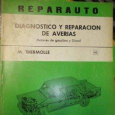 Coches y Motocicletas: LIBRO TALLER AUTOMOVIL REPARAUTO NUMERO 43 REPARACION AVERIAS ATIKA. Lote 37962498